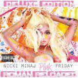 pink friday ... roman reloaded (explicit) - nicki minaj