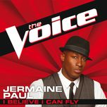 i believe i can fly (the voice performance) (single) - jermaine paul