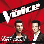 yesterday (the voice performance) (single) - adam levine, tony lucca