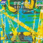 bravo bassoon - daniel smith, jonathan still