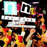 nana (single) - jay park