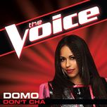 don't cha (the voice performance) (single) - domo