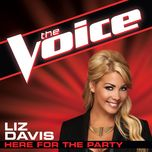 here for the party (the voice performance) (single) - liz davis