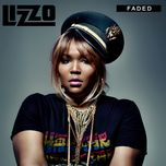 faded (single) - lizzo