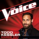 maggie may (the voice performance) (single) - todd kessler