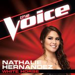 white horse (the voice performance) (single) - nathalie hernandez