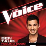 feeling good (the voice performance) (single) - ben taub