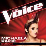 sober (the voice performance) (single) - michaela paige
