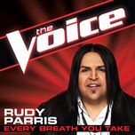 every breath you take (the voice performance) (single) - rudy parris