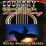 country slow rock love song - ricky dores, helda