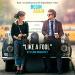 like a fool (single) - keira knightley