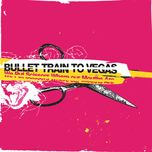 we put scissors where our mouths are - bullet train to vegas