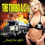 fuel for life - the turbo a.c.s