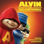 alvin and the chipmunks (original motion picture soundtrack) - chipmunk