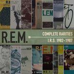 complete rarities - i.r.s. 1982-1987 - r.e.m.