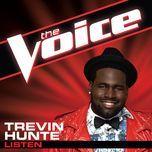 listen (the voice performance) (single) - trevin hunte