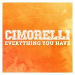 everything you have (single) - cimorelli