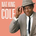 the extraordinary - nat king cole
