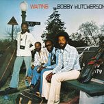 waiting - bobby hutcherson
