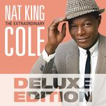 the extraordinary (deluxe edition) - nat king cole