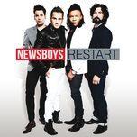 restart (itunes deluxe edition) - newsboys
