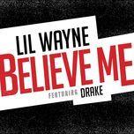 believe me (single) - lil wayne, drake