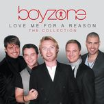 love me for a reason: the collection - boyzone