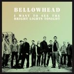 i want to see the bright lights tonight (single) - bellowhead