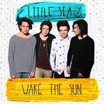 wake the sun (ep) - little sea