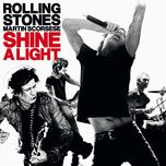 shine a light (live at the bacon theatre) - the rolling stones