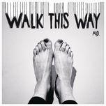 walk this way (ep) - mø
