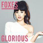 glorious (remixes ep) - foxes
