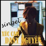xuc cam (single) - dany nguyen