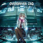 overdriver (single) - zaq