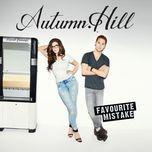 favourite mistake - autumn hill