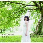 sasayaki wa crescendo (single) - yui makino