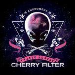andromeda (single) - cherry filter