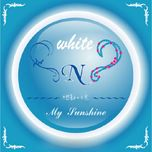my sunshine (single) - n-white