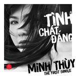 tinh chat dang (single) - minh thuy idol