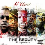the beauty of independence (ep) - g-unit