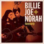 foreverly - norah jones, billie joe armstrong