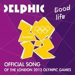 good life (single) - delphic