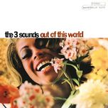 out of this world (remastered) - the three sounds