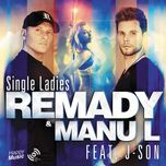 single ladies (single) - remady, manu-l, j-son