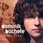 hazel eyes (single) - dominik buchele