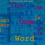 one simple word - the connells