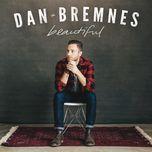 beautiful (single) - dan bremnes