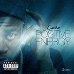 positive energy (explicit single) - calez