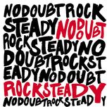 rock steady (limitted edition) - no doubt