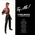 try me - james brown, the famous flames